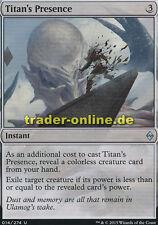 Titan 's presence (presencia del titanes) Battle for Zendikar Magic