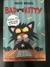 Bad Kitty Ser.: Bad Kitty Takes the Test by Nick Bruel (2017, Hardcover)