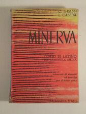 E082 MINERVA CORSO LATINO SCUOLA MEDIA C GRASSI L CASSESE LA NUOVA ITALIA 1962