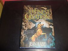 The Finest Creation by Jean Rabe 2004 Hardcover Book Finest Trilogy Series NM