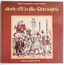 STORIE D'EMILIA ROMAGNA FIABE E LEGGENDE DI CASA NOSTRA FOLKLORE STORIA LOCALE