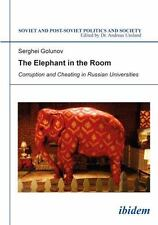 NEW - The Elephant in the Room: Corruption and Cheating in Russian Universities