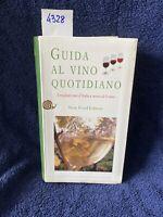 Guida Al Vino Quotidiano Slow Food Editor