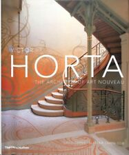 Victor Horta : The Architect of Art Nouveau, Hardcover by Dernie, David; Care...