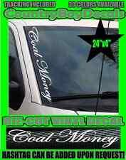 COAL Money VERTICAL Windshield Vinyl Decal Sticker DIESEL Truck Car Miner KY Mud