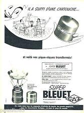 PUBLICITE ADVERTISING 036  1959  Camping gaz  réchaud Super bleuet cartouche