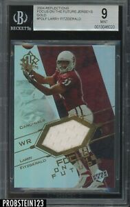 2004 UD Reflections Focus On The Future Gold Larry Fitzgerald RC Jersey BGS 9