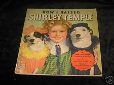 How I Raised Shirley Temple by G. Temple - 1St 1935