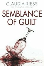 Semblance Of Guilt by Claudia Riess (Paperback)