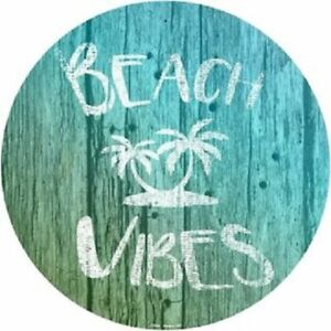 "BEACH VIBES 12"" ROUND LIGHTWEIGHT METAL  SIGN"
