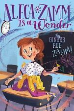 ALECA ZAMM IS A WONDER - RUE, GINGER/ PERSICO, ZOE (ILT) - NEW PAPERBACK BOOK