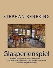 Stephan Beneking: Glasperlenspiel - Minimal Piano for One Hand Alone :...