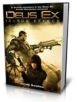 Deus Ex : The Icarus Effect - James Swallow Livre Multiplayer