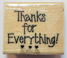 Thanks for Everything Thank You Artistic Stamp Exchange Wooden Rubber Stamp