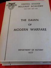 United State Military Academy Manuel 1978 History De  THE DAWN OF MODERN WARFARE