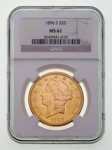 1896-S $20 Gold Liberty Double Eagle Graded by NGC as MS-61