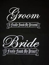 New Bride And Groom Finally Found My Prince Princess Wedding T-Shirts! 2 Shirts