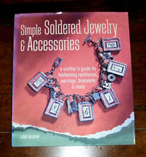 BOOK: Simple Soldered Jewelry and Accessories: Crafts Necklace Earring Bracelet