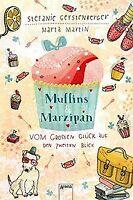 Muffins und Marzipan. Vom großen Glück auf den zweiten B... | Buch | Zustand gut