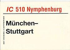 Zuglaufschild IC 510 Nymphenburg