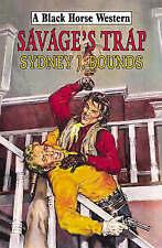 Bounds, Sydney J., Savage's Trap (Black Horse Western), Very Good Book