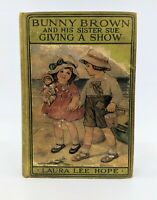 Bunny Brown and His Sister Sue Giving A Show 1919 by Laura Lee Hope
