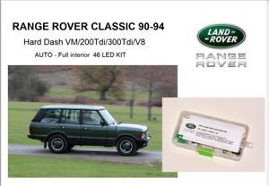 RANGE ROVER CLASSIC 90-94 Hard Dash Full 46 LED KIT
