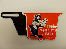"License Plate Topper Ford Let's take it easy FORD COP 3 1/4"" H by 7"" W"