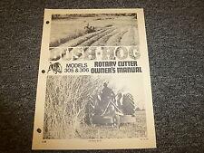 Bush Hog Models 305 & 306 Rotary Cutter Owner Operator Maintenance Manual Book