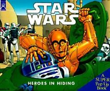 Star Wars Heroes in Hiding: A Super Pop Up Book