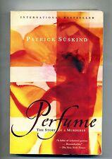 Patrick Suskind # PERFUME # Vintage International 2001