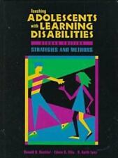 Teaching Adolescents With Learning Disabilities: Strategies and Methods by Deshl