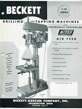 "1953 ""BECKETT-HARCUM"" Brochure: ""C-16 SERIES DRILLING & TAPPING MACHINES"""