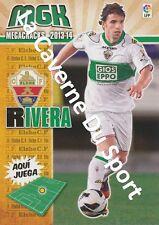 N°119 ALBERTO RIVERA PIZARRO # ESPANA ELCHE.CF CARD PANINI MGK LIGA 2014