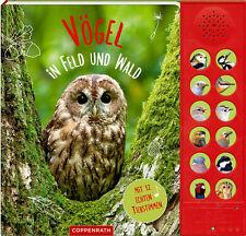 Vögel in Feld und Wald mit 12 echten Tierstimmen Ab 6 Jahre Coppenrath + BONUS