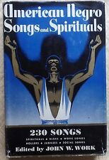 AMERICAN NEGRO SONGS and SPIRITUALS…(230 Songs) First Edition…1940  Very Good
