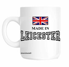 Made Born In Leicester Birthday Gift Mug shan718