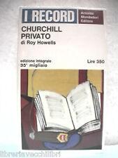 CHURCHILL PRIVATO Roy Howells Mondadori I Record vita privata statista biografia