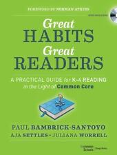 Great Habits, Great Readers: A Practical Guide for K - 4 Reading in the Light of
