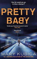 Pretty Baby, Kubica, Mary, Very Good Book