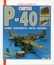 Histoire & Collections #2 Curtiss P-40 Assembly, Transf, Painting, Weathering