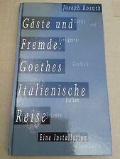 """""""Joseph KOSUTH Gäste und Fremde : GOETHE Italienische Reise"""" Cat. Frankfurt 1999"""