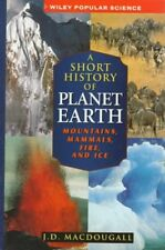 A Short History of Planet Earth: Mountains, Mammal