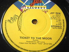 "ELECTRIC LIGHT ORCHESTRA - TICKET TO THE MOON    7"" VINYL"