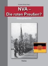 NVA - Die roten Preußen? von Ernst-Günter Heinemann und Wolfgang Wünsche (2010, Kunststoffeinband)