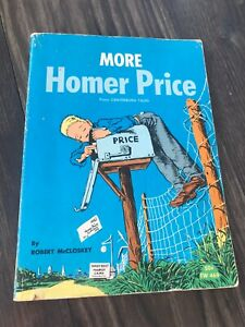 More Homer Price from Centerburg Tales; Robert McCloskey 1966 Scholastic