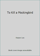To Kill a Mockingbird (NoDust) by Harper Lee