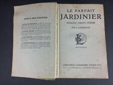 """Livre art deco «Le parfait jardinier"""" Légumes fruits & fleurs 1930 Larousse"""