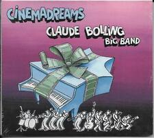 CD DIGIPACK 15T CLAUDE BOLLING BIG BAND CINEMADREAMS (CINEMA DREAMS) NEUF SCELLE