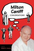 Milton Caniff: Conversations (Conversations with Comic Artists Series) Paperback